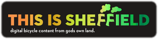 This Is Sheffield Blog and regular videos from Sheffield and the Peak District by Joe Bowman and friends.